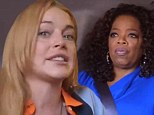 'You need to cut the bulls**t!' Oprah Winfrey gets tough with Lindsay Lohan in first trailer for troubled starlet's OWN reality show