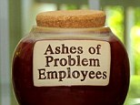 Ashes: Michelle Ruppert, 45, claims her boss  Bernadine Pearce acted like Adolf Hitler and kept a fake urn of 'problem employees' (reportedly like this one) who had been exterminated or fired