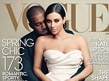 Cover stars: Kim Kardashian and Kanye West have finally made the front cover of U.S. Vogue, appearing on the front of the April edition