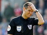 Off the list: Referee Andre Marriner will not take charge of a Premier League match this weekend and will instead be the fourth official for Cardiff's match with Crystal Palace this weekend