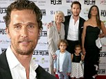 'It's our home and we love it': Matthew McConaughey and wife Camila Alves mull moving family back to his native Texas