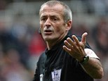 Man in the middle: Martin Atkinson will referee Manchester City's home clash against West Ham on Sunday