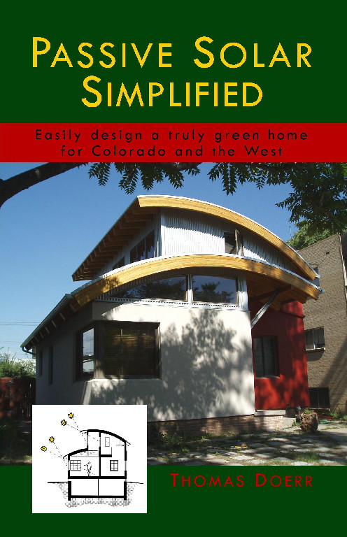 Passive Solar Simplied: Easily design a truly green home for Colorado and the West book cover by green architect Thomas Doerr