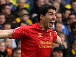 Spain-bound? Luis Suarez could spark a £100million bidding war between Barcelona and Real Madrid