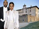 EXCLUSIVE: Kim and Kanye splash out $400,000 to tie the knot at a 16th Century Florence fortress with a tragic history, rapper's Italian designer friend confirms