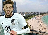 Lallana misses own stag do in Miami