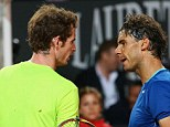 Potential opponents: Andy Murray and Rafael Nadal could meet in the French Open semi-finals