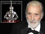 'It is a wonderful character to sing': Christopher Lee channels Don Quixote as he releases heavy metal album to celebrate 92nd birthday