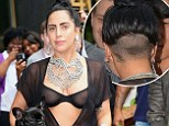 She's no Lady! Gaga puts her figure on show in a sheer bra and jumpsuit... as she shaves the back of her head
