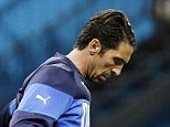 Doubt: Goalkeeper Gianluigi Buffon is a doubt for the game with England