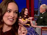 'Want me to re-enact it?' Olivia Wilde dishes dirt on her NUDE scenes in The Third Person... and offers to repeat it for David Letterman