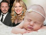 'She's the greatest thing on the planet!' Kelly Clarkson shares adorable first photo of newborn baby daughter River Rose
