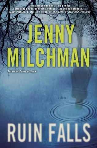 "<span class=""cutline_leadin"">Ruin Falls.</span> Jenny Milchman. Ballantine. 336 pages. $26."