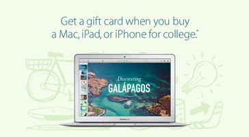 Get a gift card when you buy a Mac, iPad, or iPhone for college.*