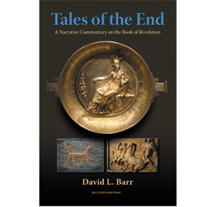 Tales of the End: A Narrative Commentary on the Book of Revelation by David L. Barr