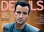 Pauper to prince: Justin Theroux reveals he used to 'garbage-pick' when he was a struggling actor in NYC in the 1990s, in the August issue of Details