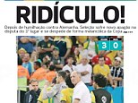 Ridiculous: The front page of Correio na Copa states that Brazil exited the World Cup in a melancholy way