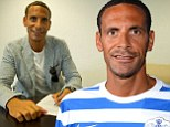 Done deal: Rio Ferdinand has signed for QPR