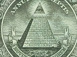 All seeing eye: The Illuminati insignia is on the American dollar bill. Many modern conspiracy theories propose that world events are being controlled and manipulated by the Illuminati. Some believe the group was behind the Battle of Waterloo, the French Revolution and JFK's assassination