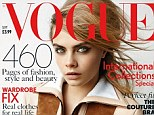 Look who it is! Cara Delevingne has been revealed as British Vogue's new cover girl and graces the September issue - the glossy magazine's most prestigious edition