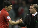 Tactical plan: Brendan Rodgers is wary of the threat Luis Suarez could cause if Liverpool played Barcelona