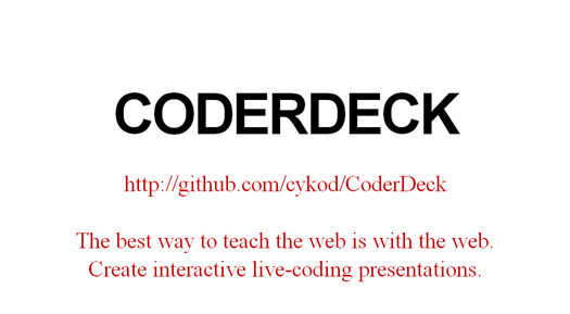 Create Interactive Live-coding Presentations - CoderDeck