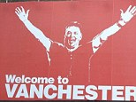 Manchester United have welcomed their new boss to the city with a giant billboard poster saying 'Welcome to Vanchester'... .. .. .. Pic from MEN Syndication.. .. Mitchell Henry House.. Hollinwood Avenue.. Chadderton.. Oldham.. OL9 8EF.. syndication@men-news.co.uk