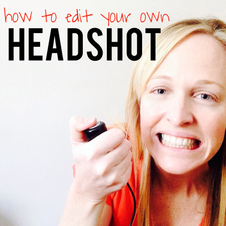 How to edit your own headshot