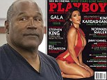 OJ Simpson, 67, 'has big crush on Kim Kardashian, 33, and posts her nude Playboy images on his prison wall'... even though he was friends with her father