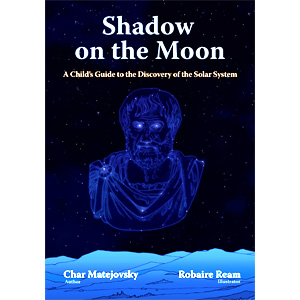 Shadow on the Moon: A Child's Guide to the Discovery of the Solar System