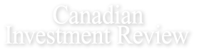 Canadian Investment Review