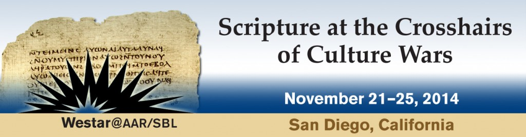 Fall 2014 Meeting: Scripture at the Crosshairs of Culture Wars