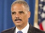 New investigation: Attorney General Eric Holder has launched a wide-ranging civil rights investigation into police practices in the St. Louis area