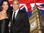They'll have TWO weddings: George Clooney will marry Amal Alamuddin 'first in a civil ceremony in LONDON then again in Venice'