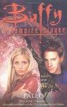 Paleo (Buffy the Vampire Slayer: Season 3, #5)