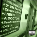 Dr. Dre – 'I Need A Doctor' (Feat. Eminem & Skylar Grey) (Mastered)