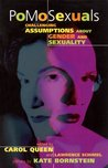 PoMoSexuals: Challenging Assumptions About Gender and Sexuality