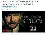 Peaky Blinders is a British historical crime drama about a gangster (Cillian Murphy) going up against a sadistic cop (Sam Neill). But tweet was made in the middle of protests over a Staten Island grand jury?s decision not to indict a New York officer Daniel Pantaleo in the death of Eric Garner, an unarmed black man who died after the officer put him in a chokehold. A Netflix source assures the company was not trying to coattail ride a trending news topic, but rather the tweet was a coincidence. Still, some assumed a connection: