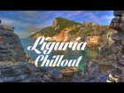 Beautiful LIGURIA Chillout and Lounge Mix 2014