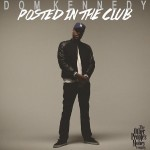 dom-kennedy-posted-in-the-club