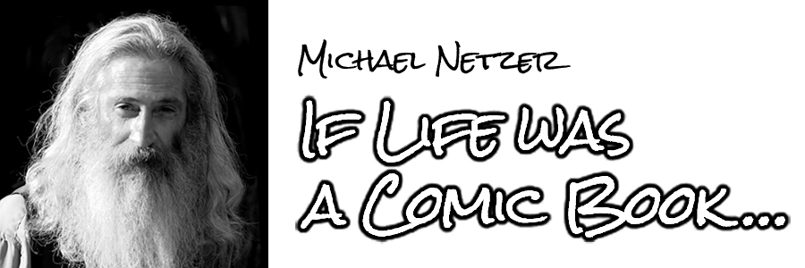 If Life was a Comic Book...