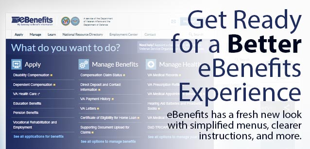 Picture of the eBenefits website. This Sunday, check for eBenefits' fresh new look, simplified menus, clearer instructions, and more.