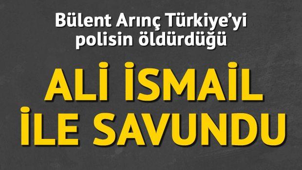 Arınç Türkiye'yi Ali İsmail davası ile savundu