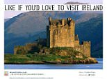 """The Facebook page of WomenFreebies.co.uk with the caption """"Like if you'd love to visit Ireland"""" featuring a picture of a Scottish castle . See Centre Press story CPWRONG; Dozy holiday contest organisers are advertising an Ireland break -- with a photo of one of Scotland's most famous castles. A competition to win a £2,000 """"luxury holiday"""" to the Emerald Isle is being promoted with a scenic view of Eilean Donan Castle -- which is in the western Highlands of Scotland. The image was posted to the Facebook page of WomenFreebies.co.uk with the caption """"Like if you'd love to visit Ireland"""". The page has almost 800,000 followers and thousands liked the post, but eagle-eyed Scots spotted the gaffe and pointed out the mistake."""