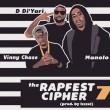 Vinny Cha$e, Manolo Rose, D. Di'Yari, The RapFest,