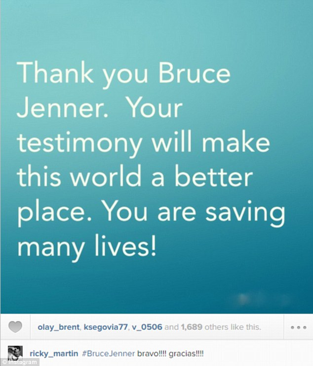 Ricky Martin: 'Thank you Bruce Jenner. Your testimony will make this world a better place. You are saving lives!'