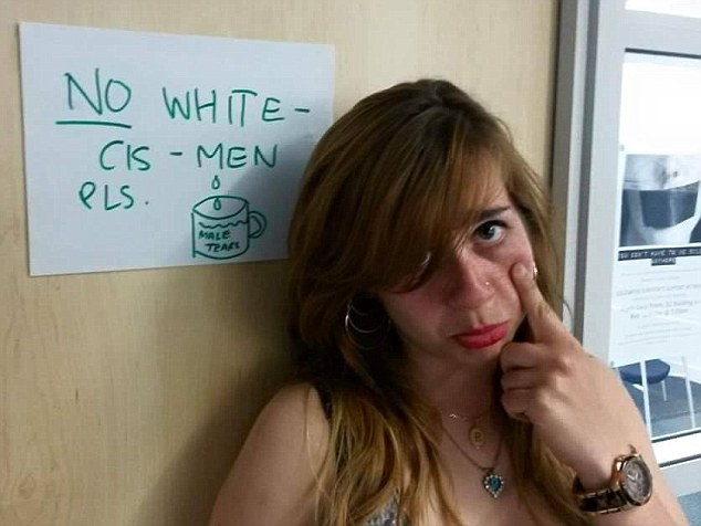 Message: This picture of Bahar Mustafa, the student union Welfare and Diversity Officer at Goldsmiths University, shows her posing in front if a 'no white men' sign while pretending to cry