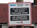 Street Sign in Palmers Green, Enfield, warning off door to door salesmen. The sign telling cold callers that they are not welcome has been put up by residents in a no-go in Palmers Green, Enfield  -  London could become a no-go zone for cold callers in a bid to beat conmen. Unwanted sales people are already banned in 17 areas across five boroughs under a trading standards scheme and another six boroughs are set to join.