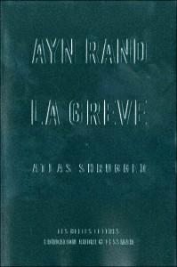 Ayn Rand La Grève