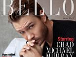 CHAD MICHAEL MURRAY COVERS BELLO MAG MAY 2015 ISSUE